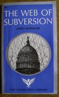 The Web of Subversion: James Burnham