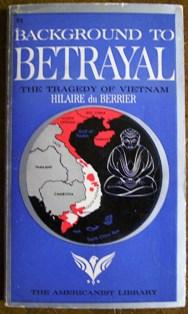 Background to Betrayal: Hilaire du Berrier