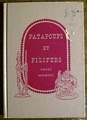 Patapoufs & Filifers: Andre Maurois