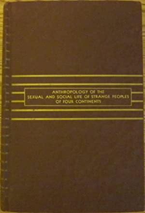 Untrodden Fields of Anthropology -- Two Volumes in One: Dr. Jacobus
