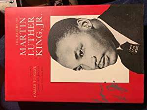 The Papers of Martin Luther King, Jr.,: Martin Luther King
