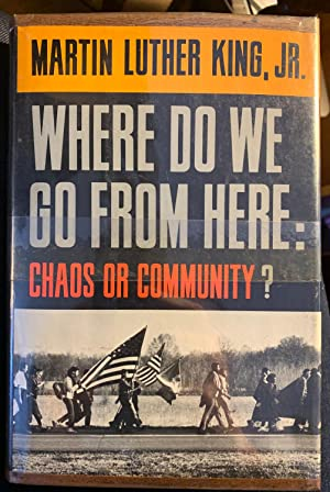 Where Do We Go From Here: Chaos: Martin Luther King,
