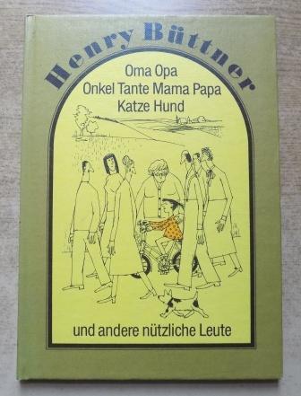 Oma Opa Onkel Tante Mama Papa Katze: Büttner, Henry