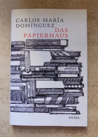 Das Papierhaus - Erzählung.: Dominguez, Carlos Maria