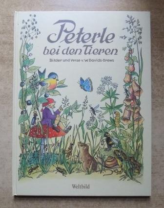 Peterle bei den Tieren.: Davids-Drews, W.