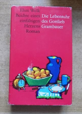 Die Lebensuhr Des Gottlieb Grambauer Geichte Eines Einfaltigen Herzens