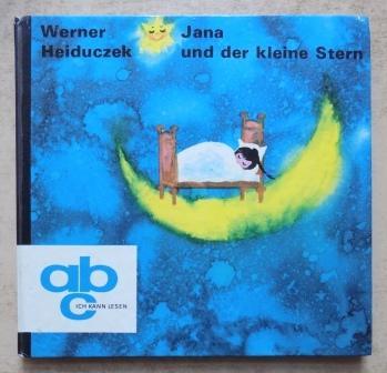 Jana und der kleine Stern.: Heiduczek, Werner