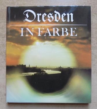 Dresden in Farbe.: Böhle, Karl-Heinz