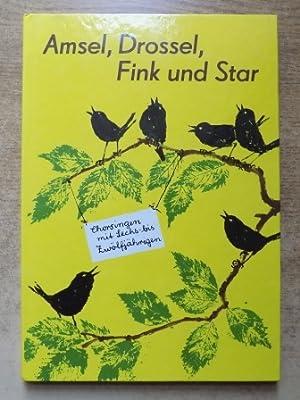 Amsel, Drossel, Fink und Star - Chorsingen: Lange, Christian