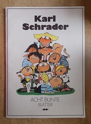 Acht bunte Blätter - Kunstmappe.: Schrader, Karl