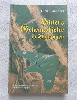 Hitlers Geheimobjekte in Thüringen.: Brunzel, Ulrich