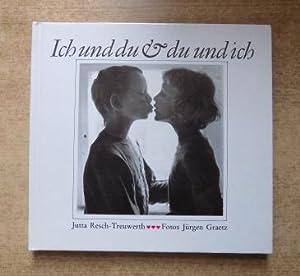 Ich und du & du und ich - Jutta Resch-Treuwerth beantwortet Fragen von Mädchen und Jungen ...