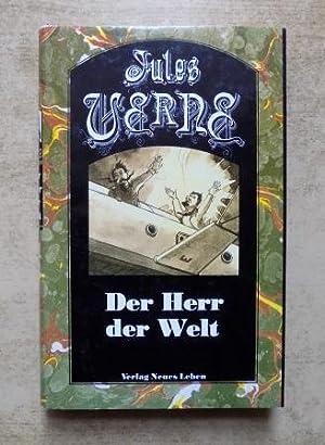 Der Herr der Welt.: Verne, Jules
