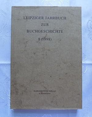 Leipziger Jahrbuch zur Buchgeschichte 8 (1998).: Lehmstedt, Mark und