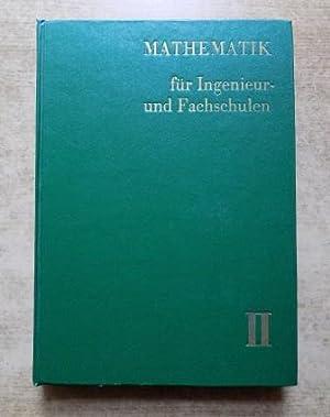 Mathematik für Ingenieur- und Fachschulen - Mit: Nickel, Dr. H.;