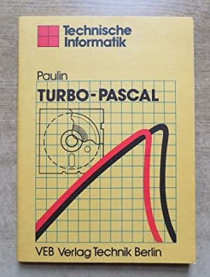 Turbo-Pascal.: Paulin, Gerhard