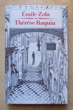 Therese Raquin.: Zola, Emile