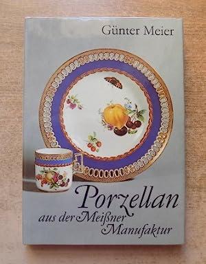 Porzellan aus der Meißner Manufaktur.: Meier, Günter