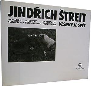 Jindrich Streit : Vesnice je svet (The: Streit, Jindrich