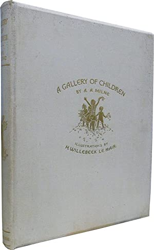 A Gallery of Children: Milne, A.A.