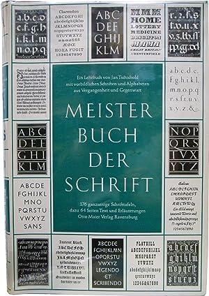 Meisterbuch der Schrift: Ein Lehrbuch mit vorbildlichen: Tschichold, Jan
