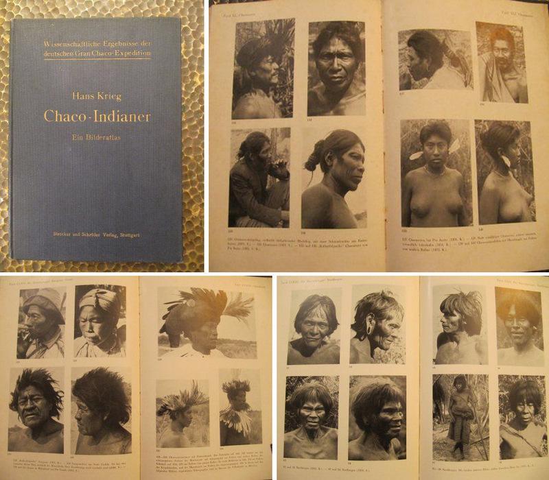 Chaco-Indianer - Ein Bilderatlas.: Krieg, Hans.
