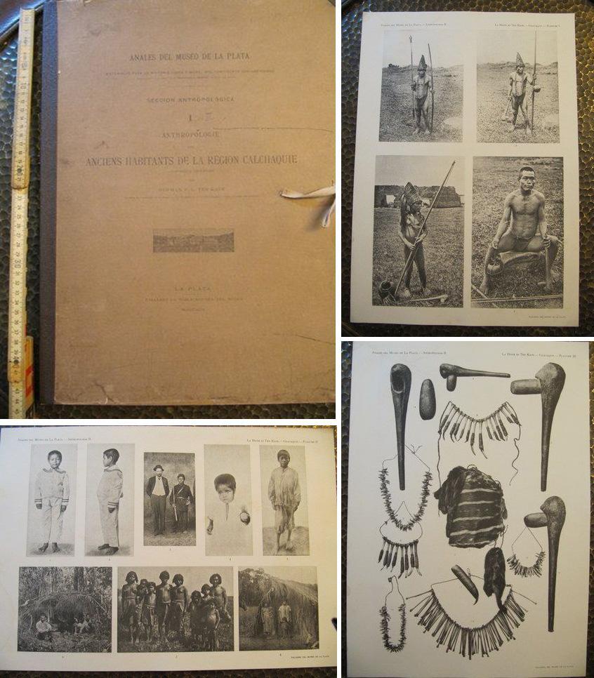 Anciens Habitants de la Region Calchaque (Ten Kate) / Notes Ethnographiques sur les Indiens Guayaquis (de la Hitte) / Description de leurs Caracteres