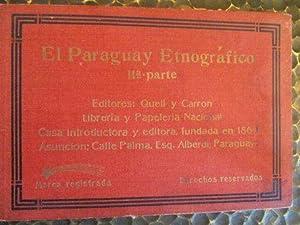 El Paraguay Etnografico, IIa.parte.: Quell y Carron (Libreria y Papeleria Nacional) / Guido ...