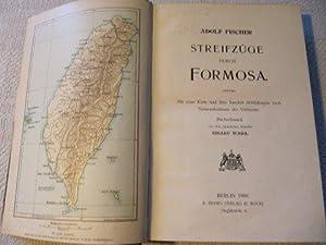 Streifzüge durch Formosa.: Fischer, Adolf.