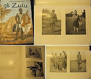 Gli Zulu. Da un Viaggio Dell'Autore.: Cipriani, Lidio.