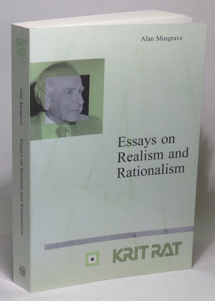 essays on realism and rationalism by musgrave alan rodopi  essays on realism and rationalism musgrave alan