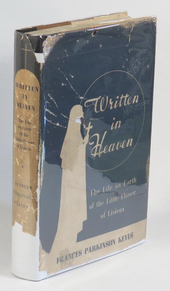 Written_in_Heaven__The_Life_on_Earth_of_the_Little_Flower_of_Lisieux_Keyes_Frances_Parkinson_Assez_bon_Couverture_rigide