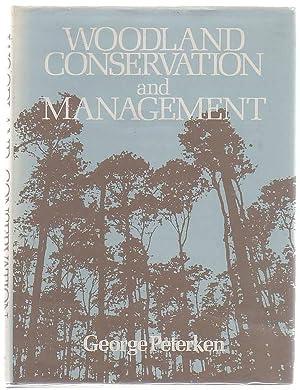 Woodland Conservation and Management: Peterken, G. F.