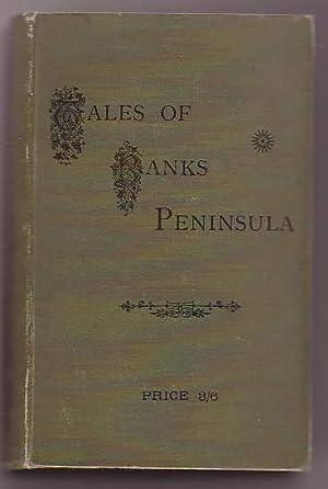 Tales of Banks Peninsula: Jacobson, H. C.