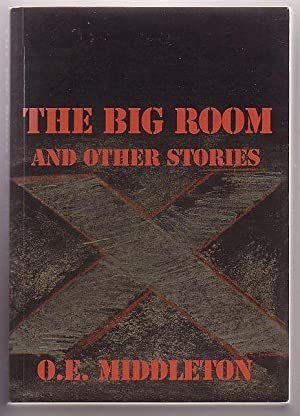 The Big Room and Other Stories: Middleton, O. E.