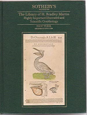 The Library of H. Bradley Martin [Part V] Highly Important Illustrated and Scientific Ornithology: ...