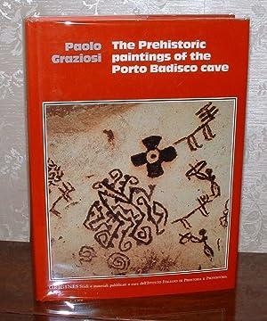 The Prehistoric Paintings of the Porto Badisco Cave: Graziosi, Paolo; edited by A. Revedin