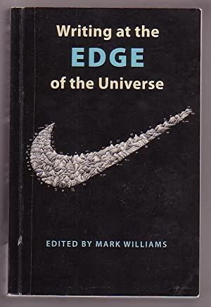 Writing at the Edge of the Universe: Essays from the 'Creative Writing in New Zealand' ...