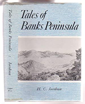 Tales of Banks Peninsula: Jacobson, H. C.