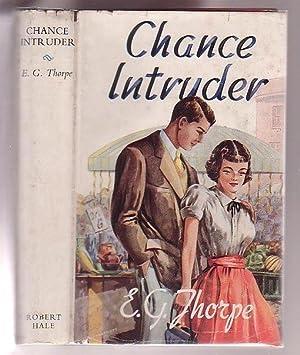 Chance Intruder: Thorpe, E. G.