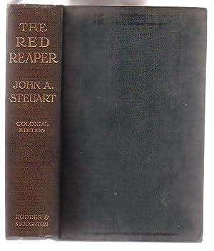 The Red Reaper: Steuart, John A.