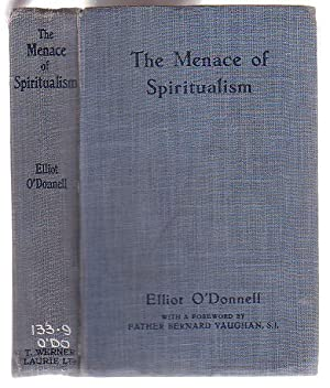 The Menace of Spiritualism: O'Donnell, Elliot