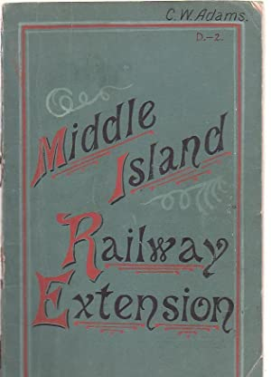 1883. New Zealand. Middle Island Railway Extension. Report of Commission Appointed October 24, 1882...