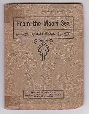 From The Maori Sea: Mackay, Jessie