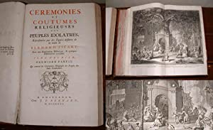 Ceremonies et Coutumes Religieuses des Peuples Idolatres. Tome Premier & Tome Second [Two ...