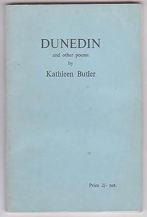 Dunedin and Other Poems: Butler, Kathleen