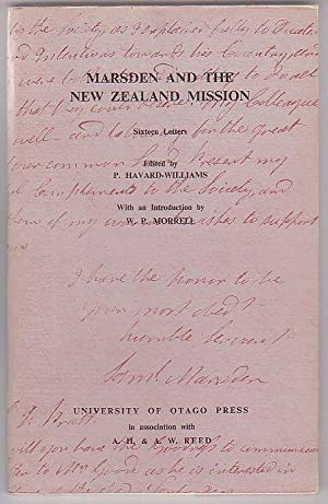 Marsden and the New Zealand Mission: Sixteen Letters.: Havard-Williams, P. (ed.); with an ...