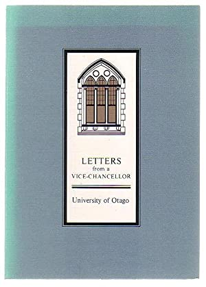Letters from a Vice-Chancellor: Otago University 1973-1985: Irvine, R.O.H.