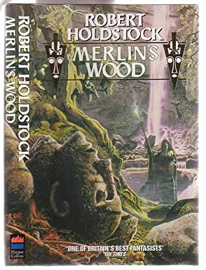 Merlin's Wood or The Vision of Magic: Holdstock, Robert
