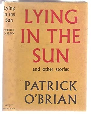 Lying in the Sun and Other Stories: O'Brian, Patrick